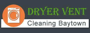 Dryer Vent Cleaning Baytown TX